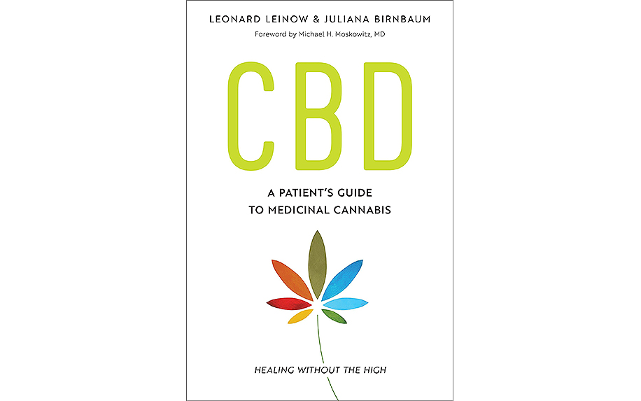 CBD: A Patient's Guide to Medicinal Cannabis — Healing Without the High by Leonard Leinow and Juliana Birnbaum