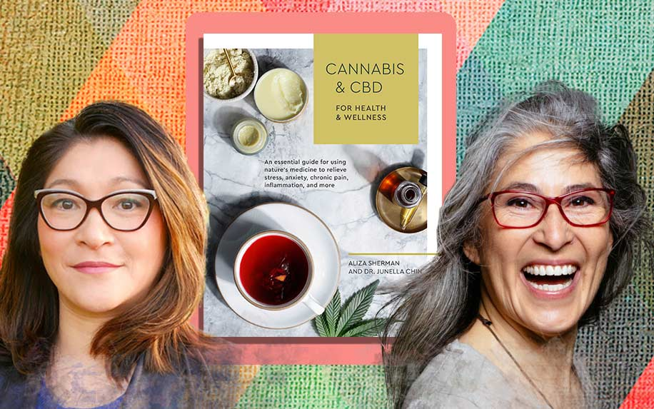 Cannabis & CBD by Aliza Sherman and Dr. Junella Chin.